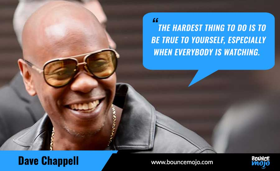 Dave Chappelle Quotes