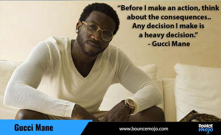 Gucce Mane Quotes