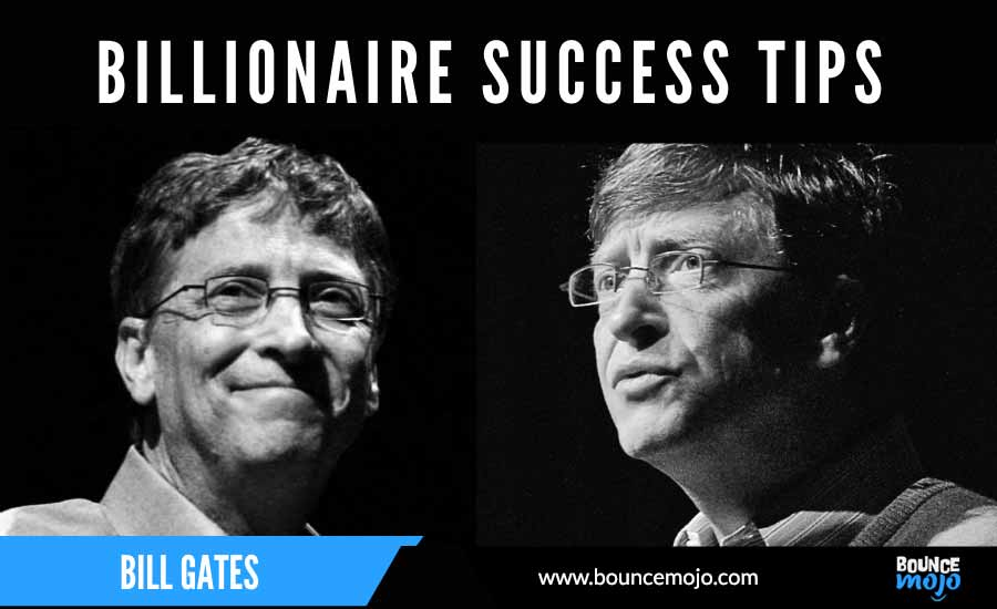 Success Tips by Bill Gates