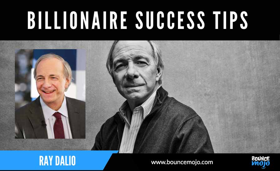 Success Tips by Ray Dalio