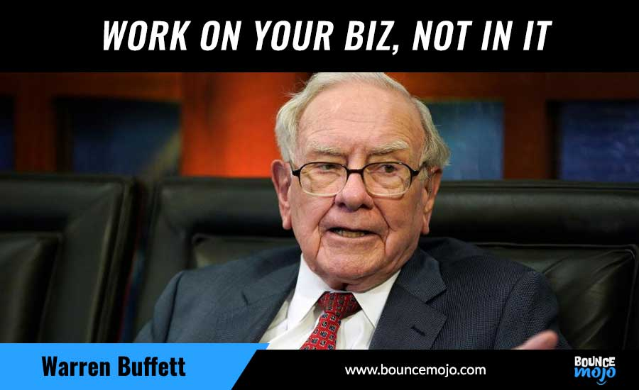 Work On Your Biz, Not In It