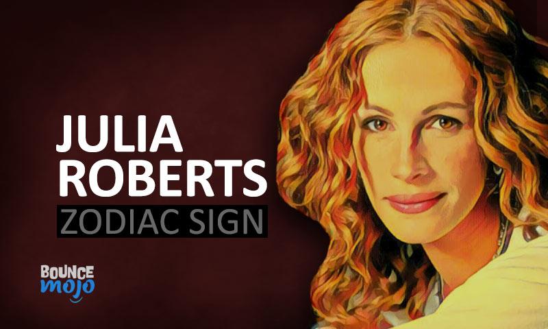 Julia Roberts Zodiac Sign