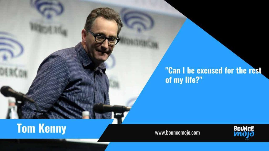 Tom Kenny Quotes