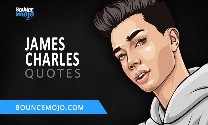 James Charles Quotes