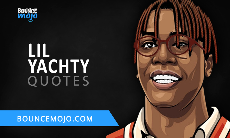 Lil Yachty Quotes FI