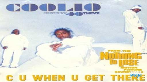 Coolio Song - C U When U Get There