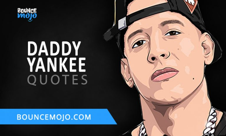 50+ [Greatest] Daddy Yankee Quotes [Of All Time] 2021