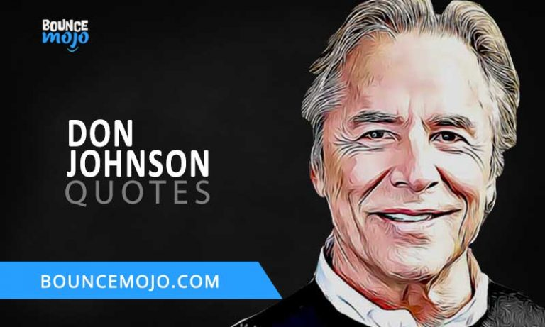 36+ Best Don Johnson Quotes Life & Success [Updated]