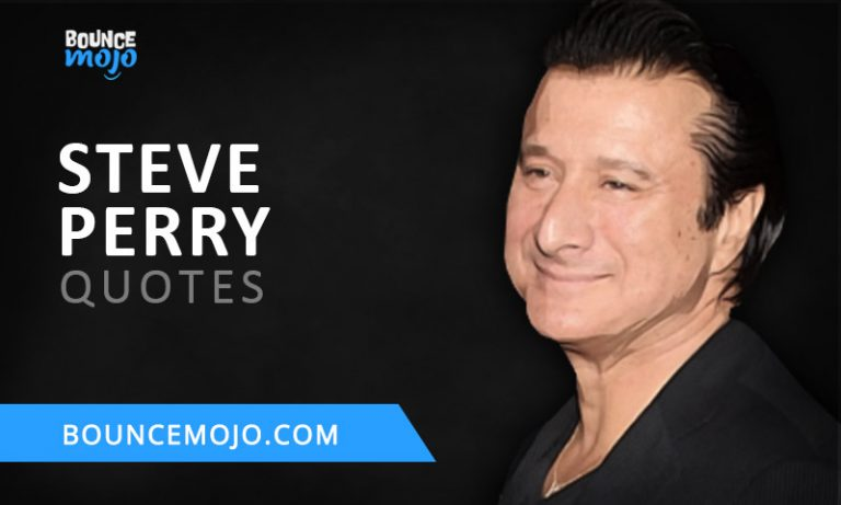 10+ Top Steve Perry Quotes [Updated] 2021 Life & Success